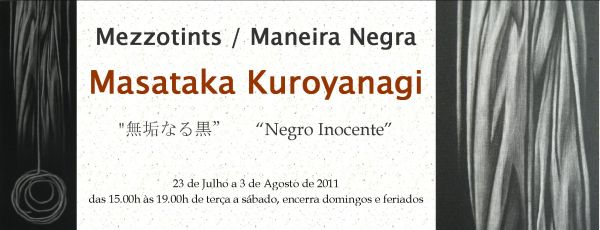 Exposição de Mezzotints de Masataka Kuroyanagi