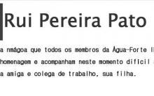 Faleceu hoje dia 27 de Outubro de 2012 o nosso Membro Honorário Rui Pereira Pato